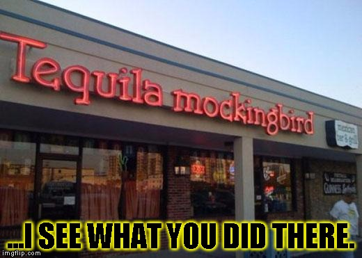 Genius!  | ...I SEE WHAT YOU DID THERE. | image tagged in funny,signs/billboards,memes,liquor,store | made w/ Imgflip meme maker