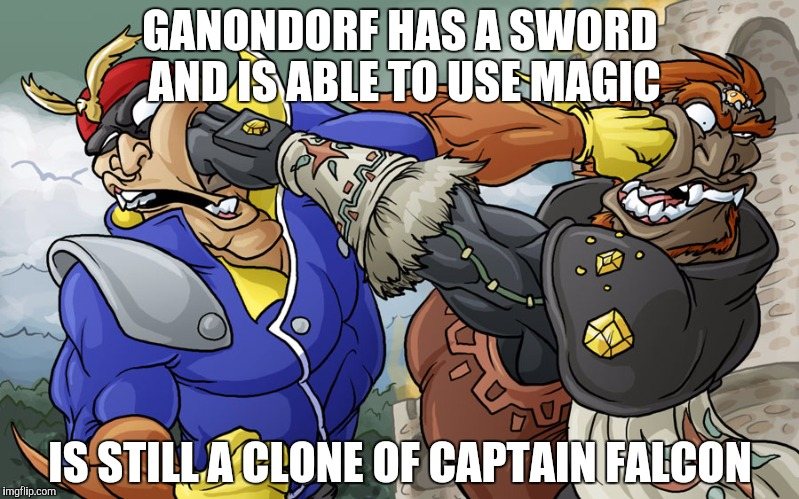 Falcondorf |  GANONDORF HAS A SWORD AND IS ABLE TO USE MAGIC; IS STILL A CLONE OF CAPTAIN FALCON | image tagged in captain falcon,ganondorf,super smash bros | made w/ Imgflip meme maker