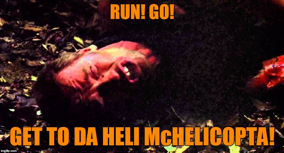 RUN! GO! GET TO DA HELI McHELICOPTA! | made w/ Imgflip meme maker