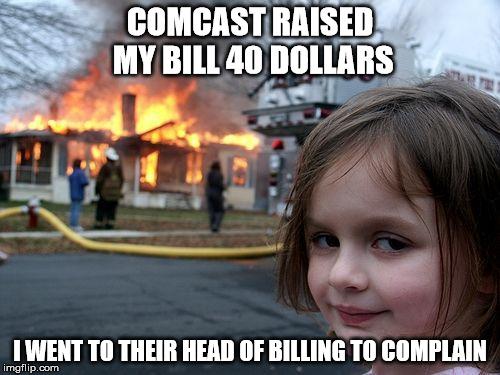 11itnc disaster girl meme imgflip,Comcast Memes