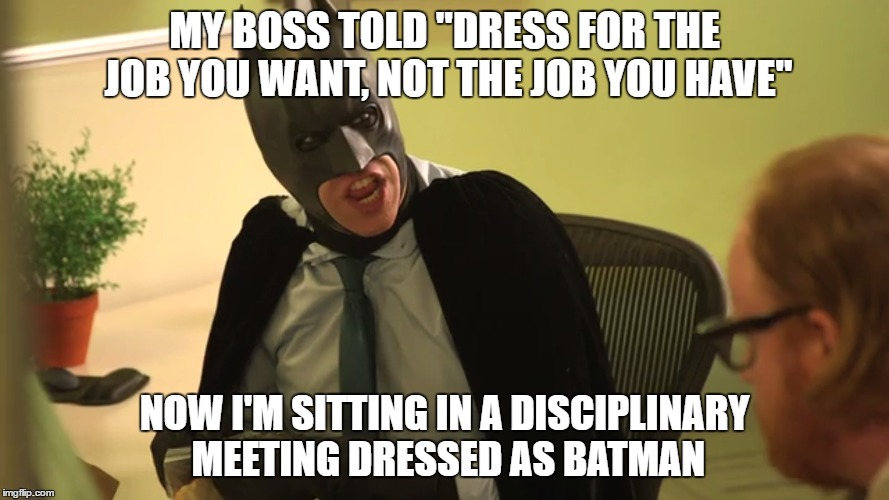 Funny Office Meeting Meme : Quot normal dress code still applies always read the fine