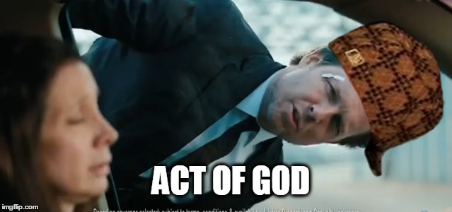 ACT OF GOD | made w/ Imgflip meme maker