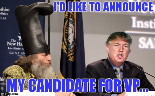 Yup, seems legit... | I'D LIKE TO ANNOUNCE MY CANDIDATE FOR VP... | image tagged in donald trump approves,boot,head | made w/ Imgflip meme maker