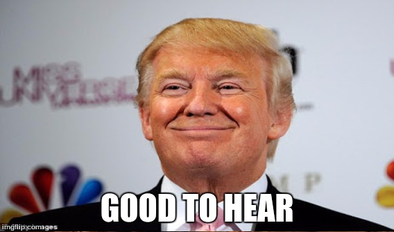 GOOD TO HEAR | made w/ Imgflip meme maker