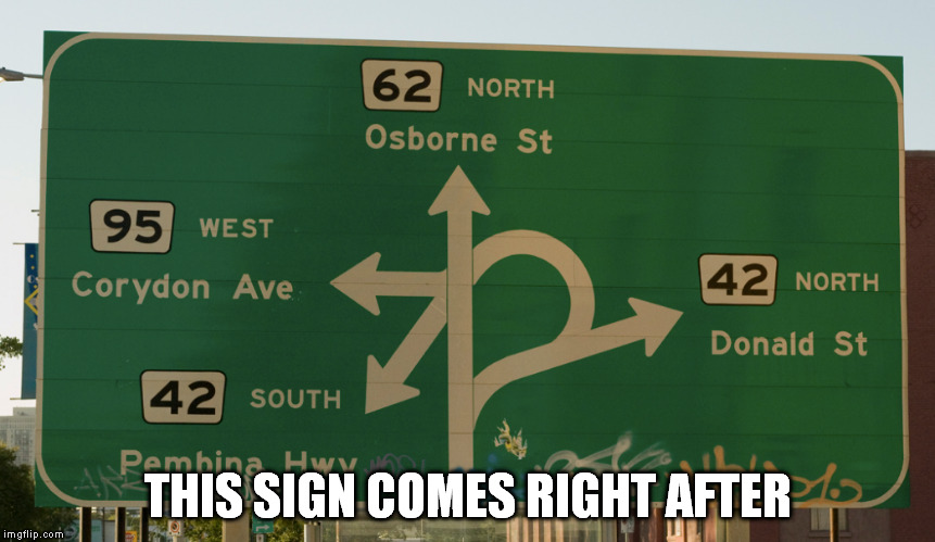 THIS SIGN COMES RIGHT AFTER | made w/ Imgflip meme maker