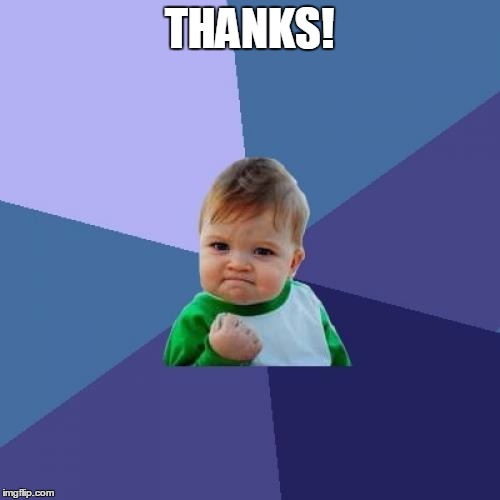 Success Kid Meme | THANKS! | image tagged in memes,success kid | made w/ Imgflip meme maker