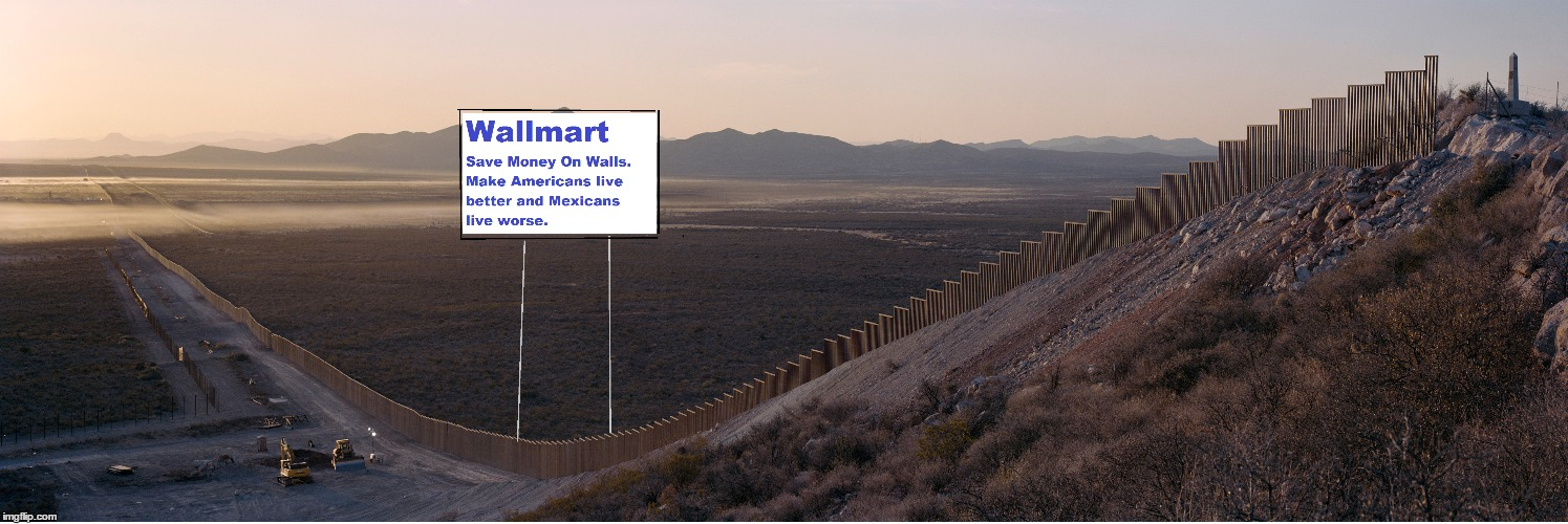 Donald Trump's wall Leaked! | image tagged in memes,donald trump,wall,walmart,mexico,border | made w/ Imgflip meme maker