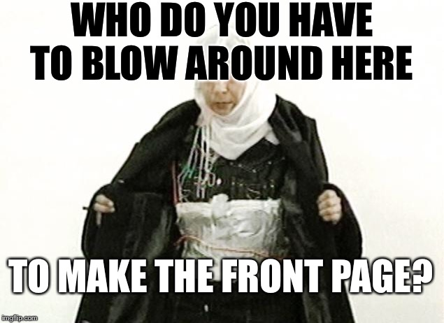 Party girl | WHO DO YOU HAVE TO BLOW AROUND HERE TO MAKE THE FRONT PAGE? | image tagged in party girl | made w/ Imgflip meme maker