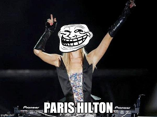 PARIS HILTON | made w/ Imgflip meme maker