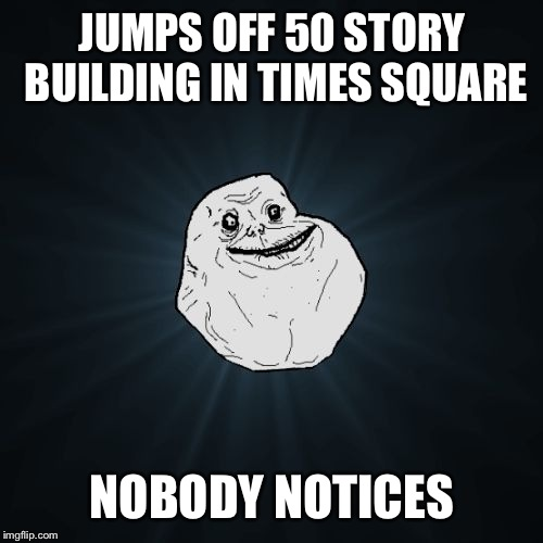JUMPS OFF 50 STORY BUILDING IN TIMES SQUARE NOBODY NOTICES | made w/ Imgflip meme maker