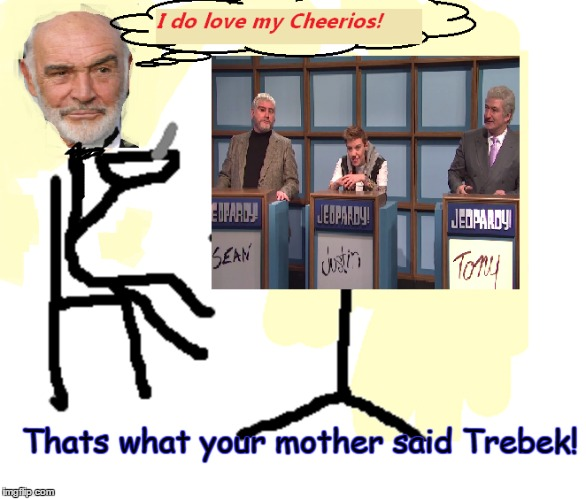 Thats what your mother said Trebek! | made w/ Imgflip meme maker