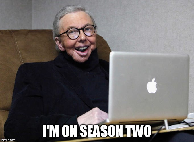 I'M ON SEASON TWO | made w/ Imgflip meme maker