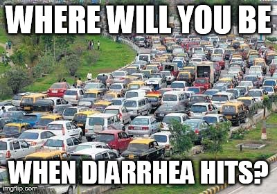 WHERE WILL YOU BE WHEN DIARRHEA HITS? | image tagged in highway,funny,diarrhea,funny | made w/ Imgflip meme maker