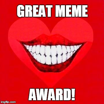 GREAT MEME AWARD! | made w/ Imgflip meme maker