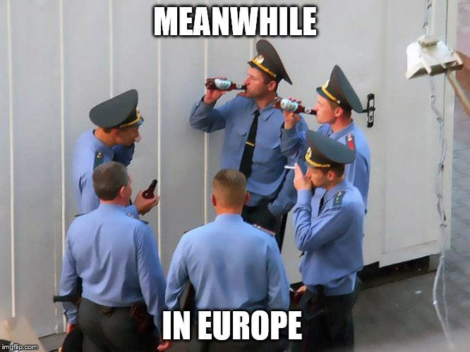 Meanwhile In Russia | MEANWHILE IN EUROPE | image tagged in meanwhile in russia | made w/ Imgflip meme maker