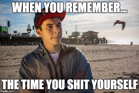 Nadeshot - Memories  |  WHEN YOU REMEMBER... THE TIME YOU SHIT YOURSELF | image tagged in nadeshot,optic,callofduty,memes | made w/ Imgflip meme maker