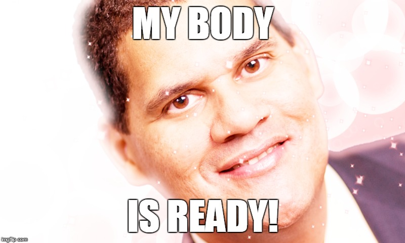 MY BODY IS READY! | made w/ Imgflip meme maker