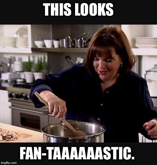 taaaaaastic image tagged in ina garten made w imgflip meme maker