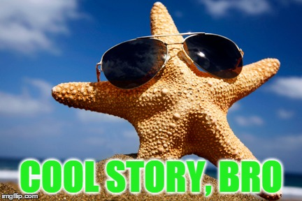 COOL STORY, BRO | made w/ Imgflip meme maker