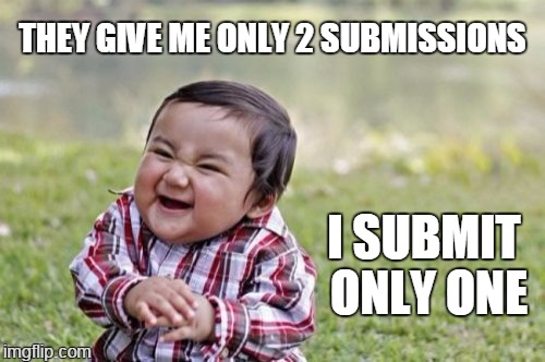 subversive | THEY GIVE ME ONLY 2 SUBMISSIONS I SUBMIT ONLY ONE | image tagged in memes,evil toddler | made w/ Imgflip meme maker