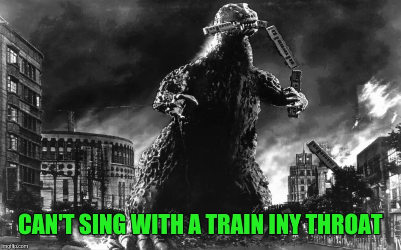 CAN'T SING WITH A TRAIN INY THROAT | made w/ Imgflip meme maker