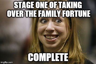 STAGE ONE OF TAKING OVER THE FAMILY FORTUNE COMPLETE | made w/ Imgflip meme maker