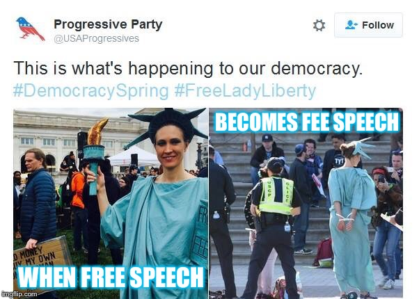When free speech becomes fee speech | WHEN FREE SPEECH BECOMES FEE SPEECH | image tagged in free speech,lady,liberty,democracy,spring,arrest | made w/ Imgflip meme maker