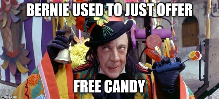 BERNIE USED TO JUST OFFER FREE CANDY | made w/ Imgflip meme maker