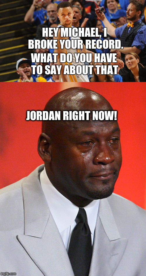 Image tagged in crying michael jordan,stephen curry - Imgflip