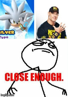 Silver and Cena | image tagged in memes,john cena,silver the hedgehog,close enough,you can't see me | made w/ Imgflip meme maker