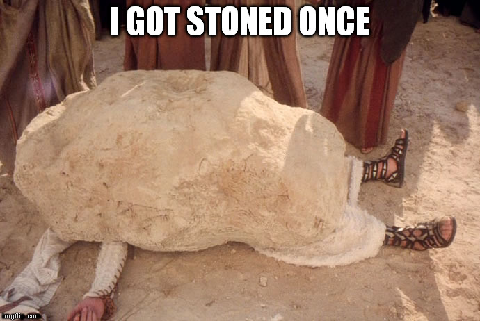 I GOT STONED ONCE | made w/ Imgflip meme maker