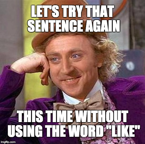 using the word like in a sentence
