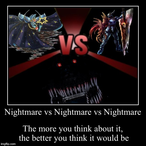 nightmare vs nightmare vs nightmare imgflip