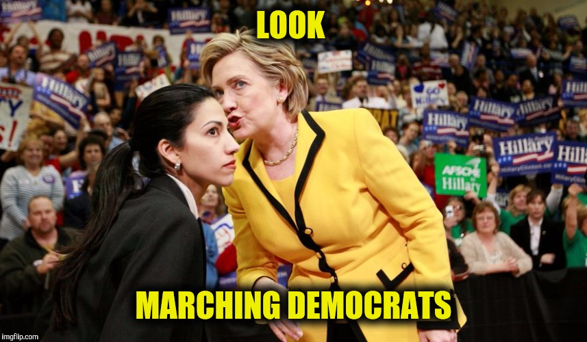 LOOK MARCHING DEMOCRATS | made w/ Imgflip meme maker