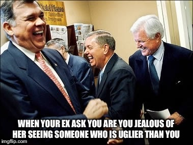 Men Laughing | WHEN YOUR EX ASK YOU ARE YOU JEALOUS OF HER SEEING SOMEONE WHO IS UGLIER THAN YOU | image tagged in memes,men laughing | made w/ Imgflip meme maker