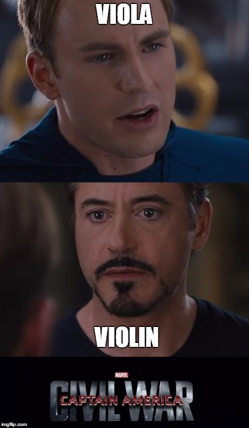 Viola vs Violin - Civil War | VIOLA VIOLIN | image tagged in memes,marvel civil war,viola,violas,violins,music | made w/ Imgflip meme maker