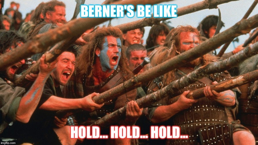 Image tagged in braveheart hold,mel gibson,bernie sanders ...