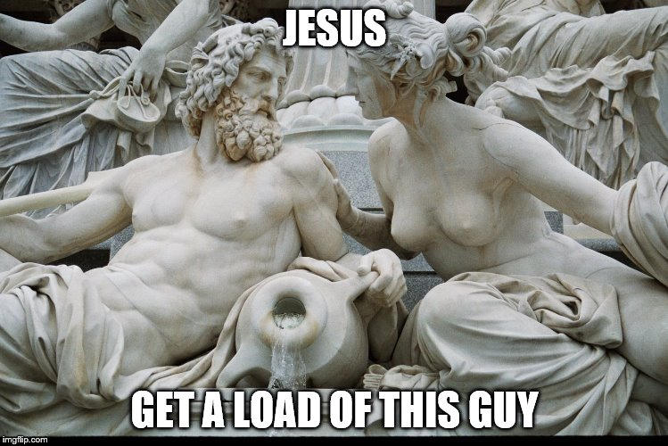 JESUS GET A LOAD OF THIS GUY | made w/ Imgflip meme maker
