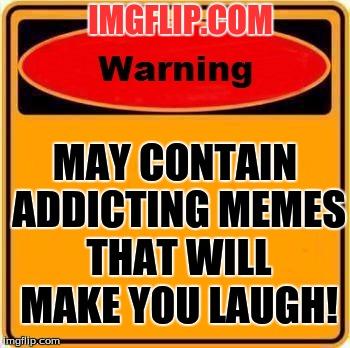 133985 warning sign meme imgflip
