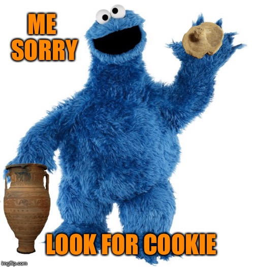 ME SORRY LOOK FOR COOKIE | made w/ Imgflip meme maker