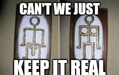 CAN'T WE JUST KEEP IT REAL | image tagged in real life,keep it real,restrooms,transgender bathroom | made w/ Imgflip meme maker