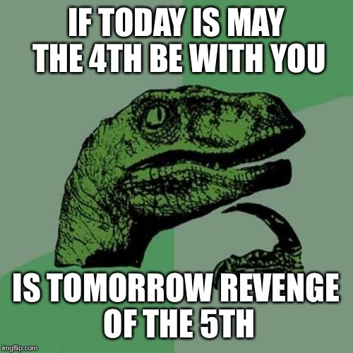 May The 4th Be With You Meme: Today Is National Star Wars Day