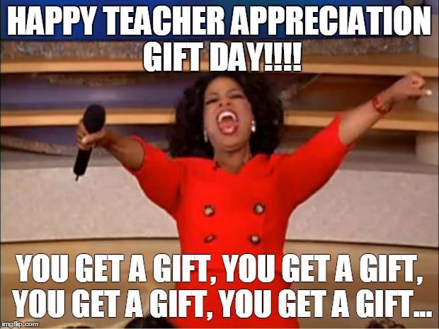 Funny Appreciation Meme : Teacher appreciation memes images for the
