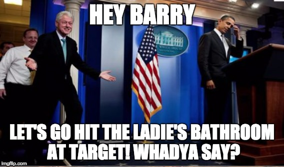 HEY BARRY LET'S GO HIT THE LADIE'S BATHROOM AT TARGET! WHADYA SAY? | made w/ Imgflip meme maker
