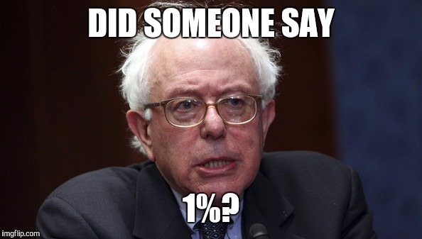 DID SOMEONE SAY 1%? | made w/ Imgflip meme maker