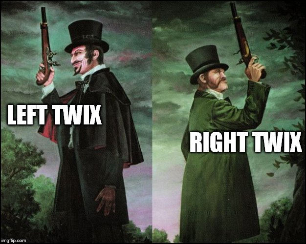 LEFT TWIX RIGHT TWIX | made w/ Imgflip meme maker