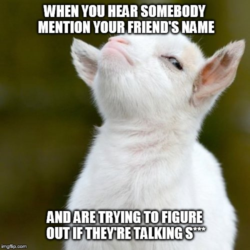 """Heard you were talkin' s***"" 