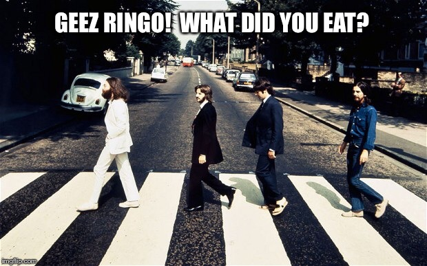 GEEZ RINGO!  WHAT DID YOU EAT? | made w/ Imgflip meme maker