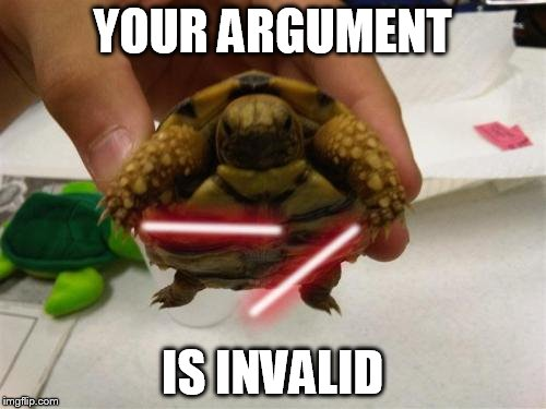 YOUR ARGUMENT IS INVALID | made w/ Imgflip meme maker