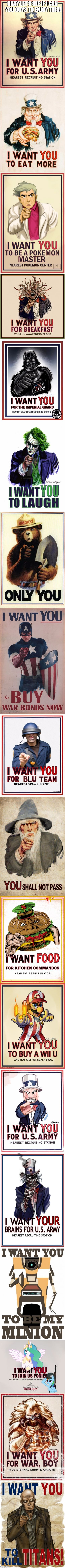 I Want You (Real And Parody Posters) | OKAY LET'S SEE IF I CAN YOU GUYS TO ENJOY THIS! | image tagged in i want you real and parody posters,memes,military,funny,i want you,parody | made w/ Imgflip meme maker